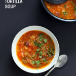 1 Pot Red Lentil Tortilla Soup – Instant Pot/Saucepan …