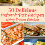 10+ Amazing Instant Pot Frozen Chicken Recipes – Aileen Cooks