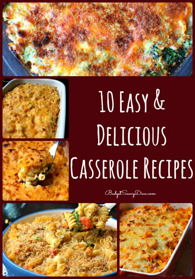 10 Easy and Delicious Casserole Recipes | Budget Savvy Diva