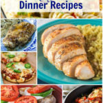 10 Easy Chicken Dinner Recipes - Flavor Mosaic