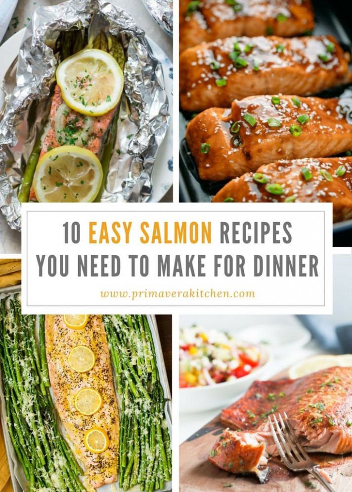 10 Easy Salmon Recipes You Need To Make For Dinner ...