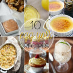 10 Great Leftover Egg Yolk Recipes