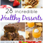 10+ Healthy Dessert Recipes – Bake Play Smile
