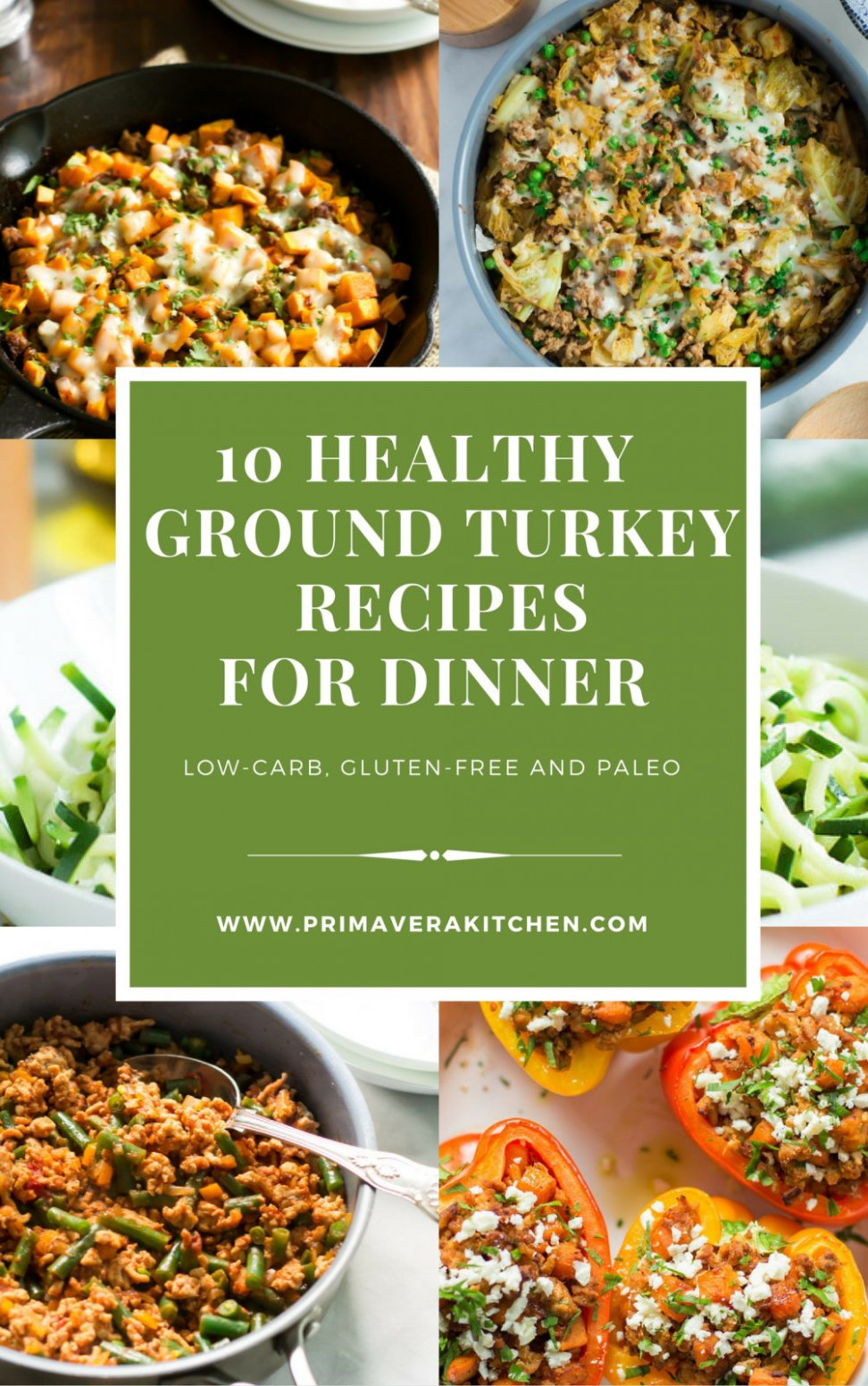 10 Healthy Ground Turkey Recipes for Dinner - Primavera ...