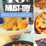 10 Must Try Meals In Albania – Goats On The Road