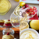 10 Recipes To Use Egg Yolks – Tried And Tasty