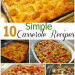 10 Simple Casserole Recipes - Food Fun Friday - Mess for Less