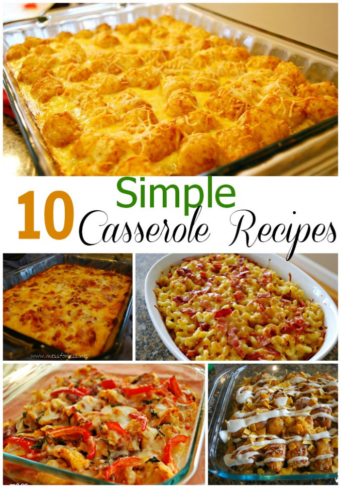 10 Simple Casserole Recipes - Food Fun Friday | Mess For Less