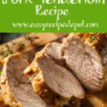 100+ Easy Pork Tenderloin Recipes On Pinterest | Oven …