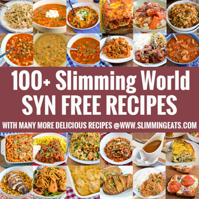 100 Slimming World Syn Free Recipes | Slimming Eats ...