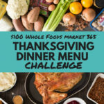 $100 Whole Foods Market 365 Thanksgiving Dinner Menu …