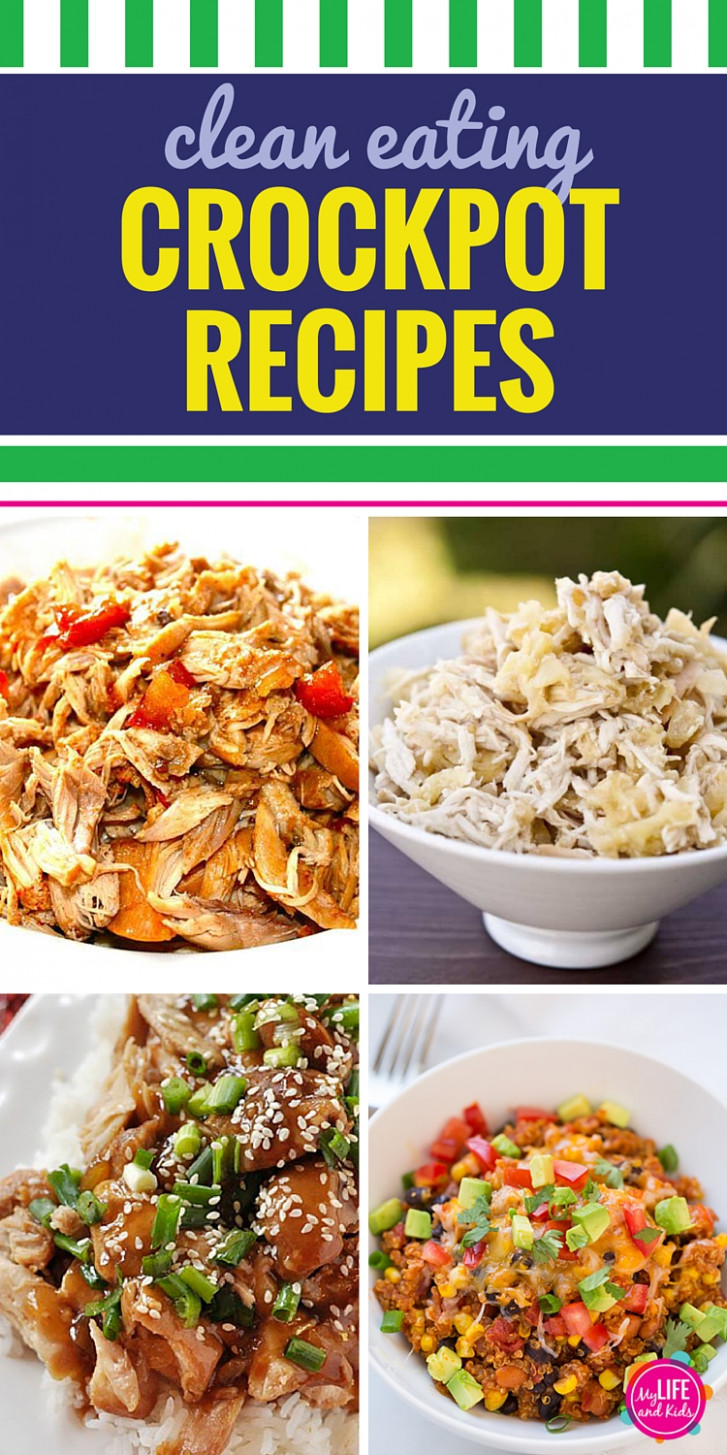 11 Clean Eating Crockpot Recipes - My Life and Kids