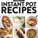 11 Healthy Instant Pot Recipes You Need In Your Life – Fit …