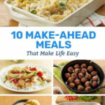 11 Make Ahead Meals That Make Life Easy | Dinner Recipes In …