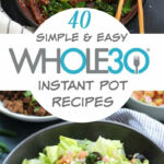 11 Whole11 Instant Pot Recipes: Healthy Recipes Made Easy …