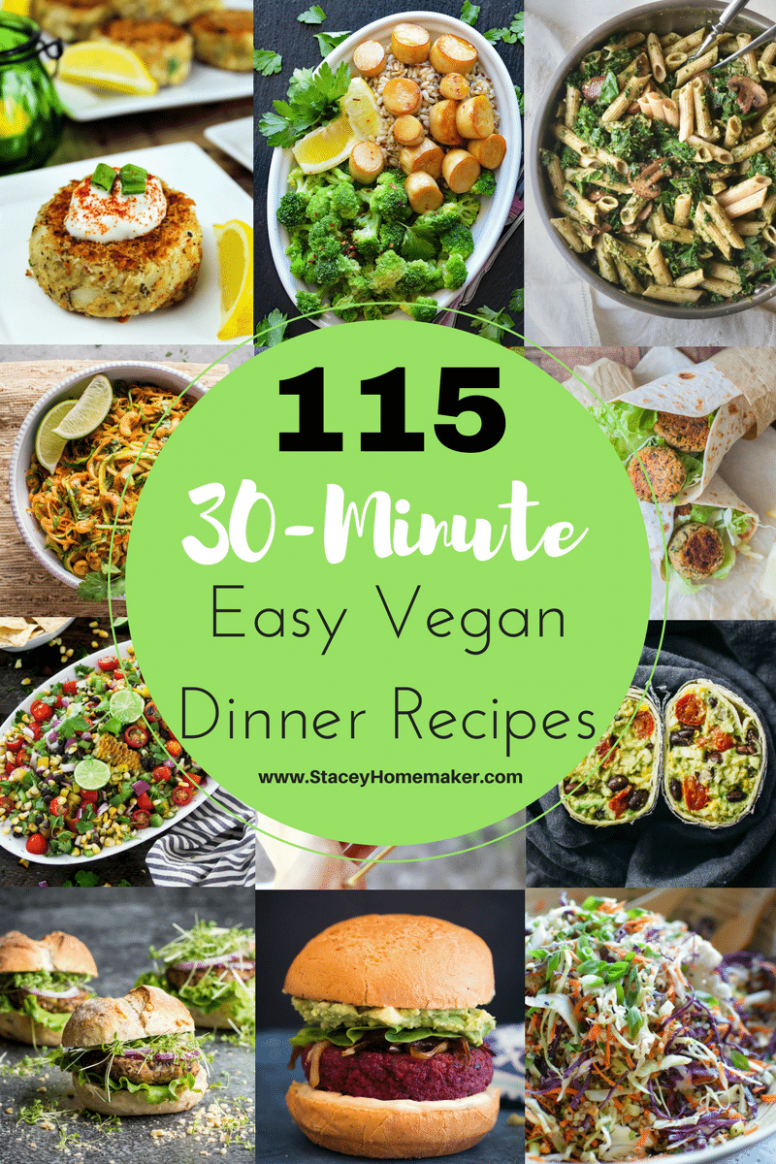 115 (30-Minutes or Less) Easy Vegan Dinner Recipes the ...