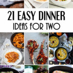 12 Easy Dinner Ideas For Two That Will Impress Your Loved …