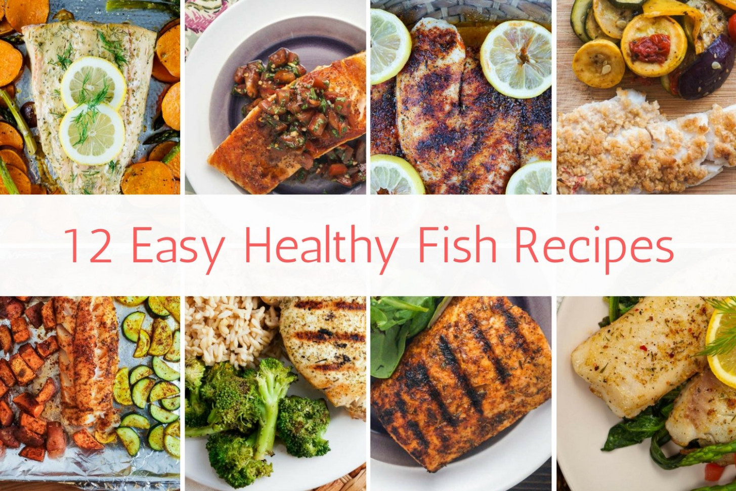 12 Easy Healthy Fish Recipes - Slender Kitchen