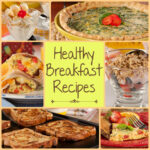 12 Healthy Breakfast Recipes | EverydayDiabeticRecipes
