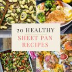 12 Healthy Sheet Pan Dinners For Busy Weeknights – Healthy …