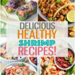 12 Insanely Delicious & Healthy Shrimp Recipes – The Girl On …