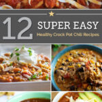 12 Super Easy Healthy Crock Pot Chili Recipes – Thegoodstuff