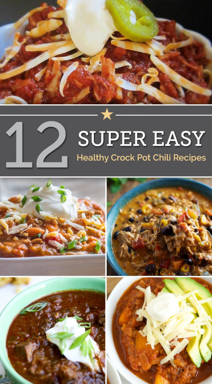 12 Super Easy Healthy Crock Pot Chili Recipes - thegoodstuff