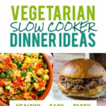 12 Vegetarian Slow Cooker Dinner Recipes – Wholefully