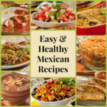 13 Easy & Healthy Mexican Recipes ...