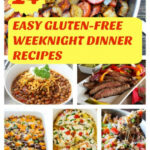 14 Easy Gluten-Free Weeknight Dinner Recipes - The ...