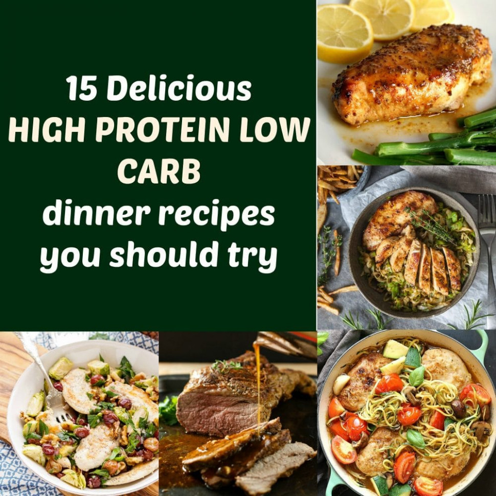15 Delicious high protein low carb dinner recipes you ...
