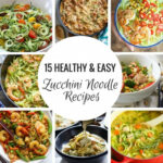 15 Easy & Healthy Zoodle (Zucchini Noodle) Recipes …