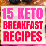 15 Keto Breakfast Recipes: Best Quick & Easy Low Carb …