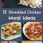 15 Shredded Chicken Meal Ideas – Mom To Mom Nutrition