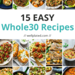 15 Whole30 Recipes Vegetarian, Breakfast, Lunch, And Dinner!