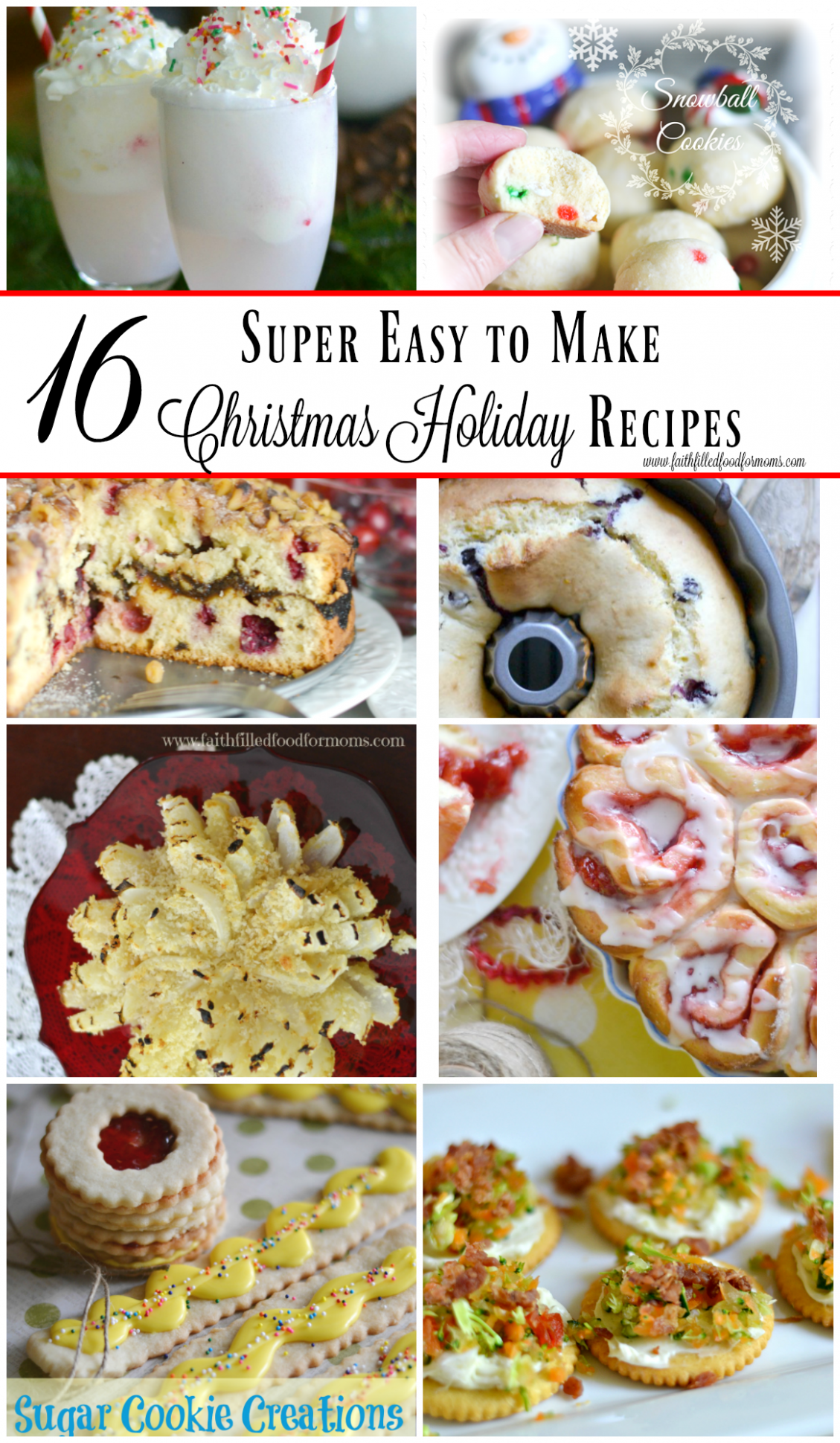 16 Super Easy to Make Christmas Holiday Recipes • Faith ...