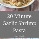 17 Best Ideas About Garlic Shrimp Pasta On Pinterest …