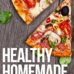 17 Best Ideas About Healthy Homemade Pizza On Pinterest …