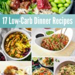 17 Low Carb Dinner Recipes From MamaMommyMom