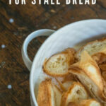 17 Uses For Stale Bread