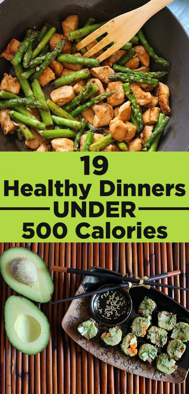 19 Healthy Dinners Under 500 Calories That You'll Actually ...