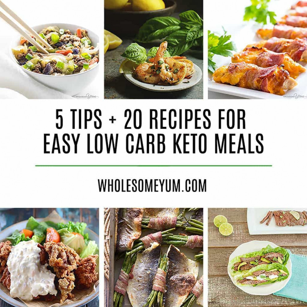 20 Delicious Easy Low Carb Keto Meals – Recipes, Ideas & Tips