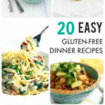 20 Easy Gluten Free Dairy Free Recipes Your Family Will ...