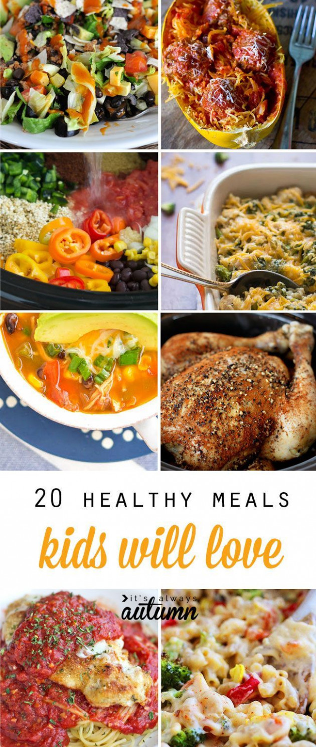 20 healthy easy recipes your kids will actually want to ...
