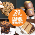 20 Healthy Peanut Butter Dessert Recipes | Gluten Free …