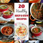 20 Healthy Soup & Stew Recipes | Cookin' Canuck