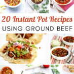 20 Hearty Instantpot Recipes Using Ground Beef …