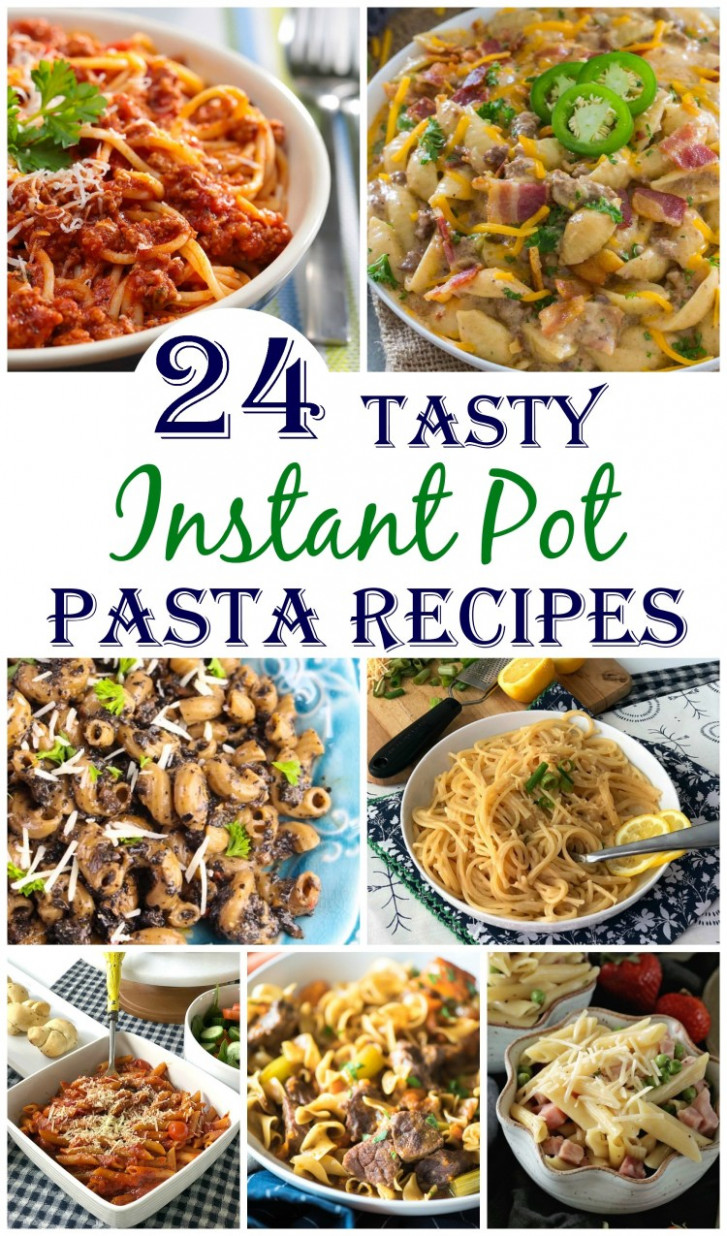 20+ of the Best Pasta Instant Pot Recipes