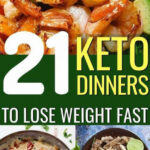 21 Easy Keto Dinner Recipes To Lose Weight | Healthy …