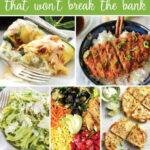 21 Healthy Dinner Recipes That Won't Break The Bank – Ideal Me